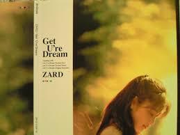 32・Get U're Dream/ZARD : katsuzo's world